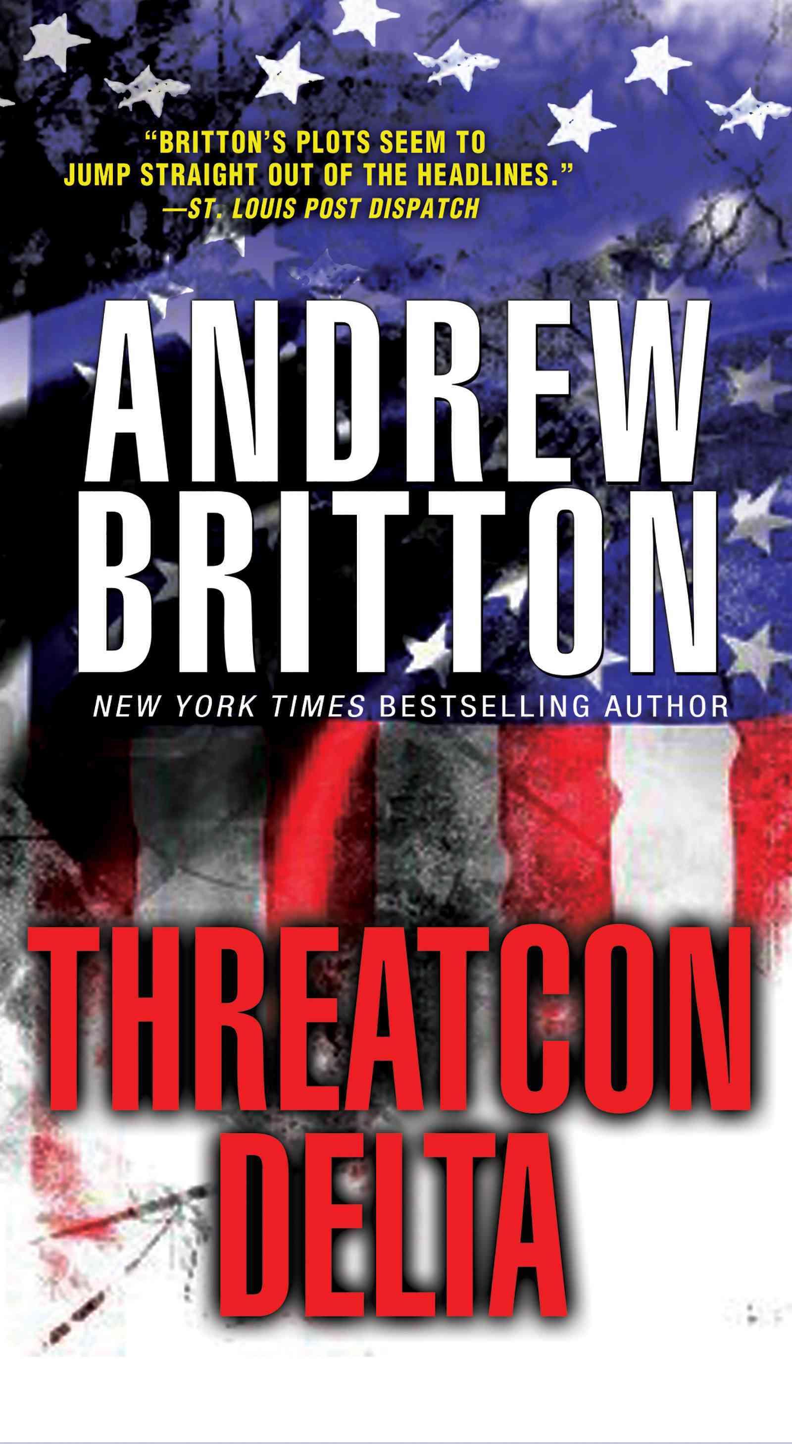 The Threatcon Delta By Britton, Andrew