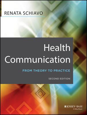 Health Communication By Schiavo, Renata