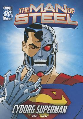 Cyborg Superman By Bright, J. E./ Levins, Tim (ILT)