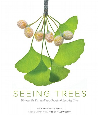 Seeing Trees By Hugo, Nancy Ross/ Llewellyn, Robert (PHT)