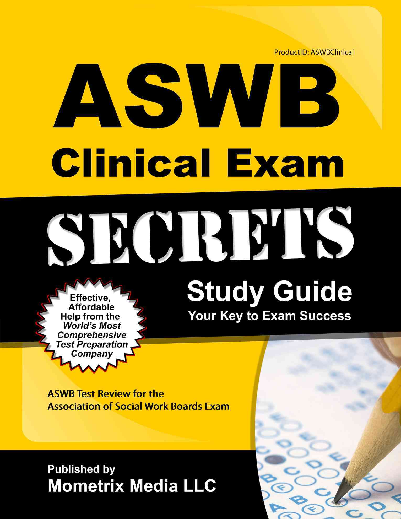 ASWB Clinical Exam Secrets By Association of Social Work Boards Exam [Study Guide Edition]